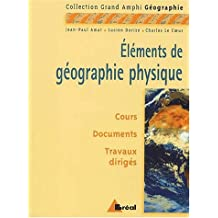 elements de geographie physique (grand amphi) 2e ed.