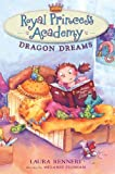 Royal Princess Academy: Dragon Dreams, Laura Rennert, 0803737505