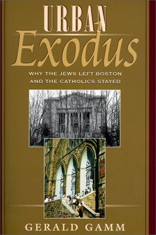 Urban Exodus: Why the Jews Left Boston and the Catholics - In Outlets Area Boston