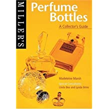 Miller's Perfume Bottles: A Collector's Guide