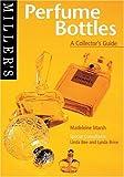 Miller's Perfume Bottles, Madeleine Marsh, 1840001623
