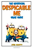 The Unofficial Despicable Me Game Guide, Josh Abbott, 1494226634