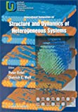 Structure and Dynamics of Heterogeneous Systems, Peter Entel, Dietrich E. Wolf, International Symposium on Structure And, 9810242514