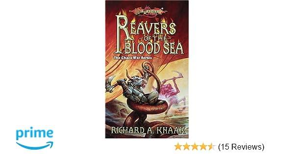 Reavers Of The Blood Sea Dragonlance Chaos War Vol 4 Richard A