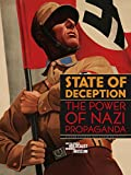 State of Deception: The Power of Nazi Propaganda
