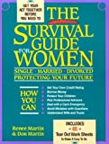 The Survival Guide for Women, Renee Martin and Don Martin, 0895267373
