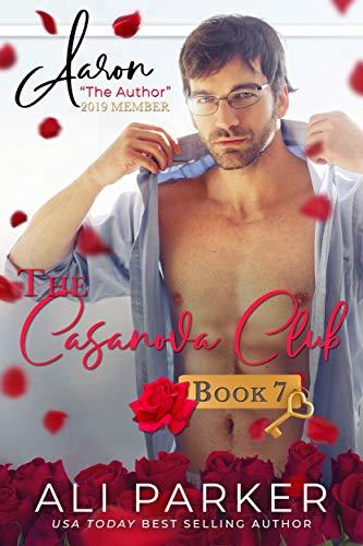 Aaron (The Casanova Club Book 7) by [Parker, Ali]