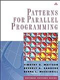 Patterns for Parallel Programming (paperback) (Software Patterns (Paperback))