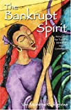 The Bankrupt Spirit, Vivi Monroe Congress, 097480200X