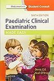 Paediatric Clinical Examination Made Easy, 6e