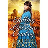 Falling for the Lonesome Cowboy: A Historical Western Romance Book