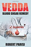 Vedda Blood Sugar Remedy: The Kickstart Guide for a Diabetes-Free Life