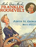 img - for Make Your Mark, Franklin Roosevelt (Turning Point Books) book / textbook / text book
