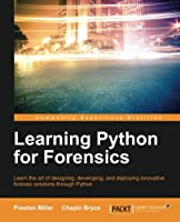 Learning Python for Forensics Front Cover