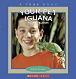 Your Pet Iguana, Elaine Landau, 0531154688
