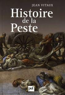 Histoire de la peste par Vitaux