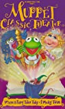 Muppet Classic Theater [VHS]