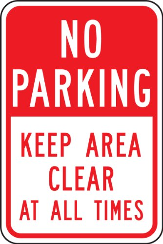 """Accuform Signs FRP168RA Engineer-Grade Reflective Aluminum Parking Sign, Legend """"NO PARKING KEEP AREA CLEAR AT ALL TIMES"""", 18"""" Length x 12"""" Width x 0.080"""" Thickness, Red on White"""