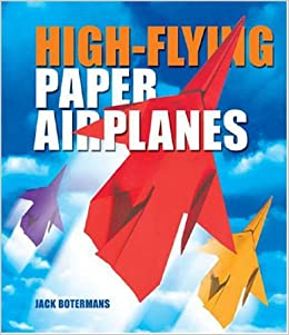 Book High-Flying Paper Airplanes