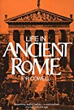 img - for Life in Ancient Rome: Absorbing Social History--A Vivid Portrait of a Magnificent Age (Perigee) book / textbook / text book
