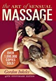 The Art of Sensual Massage: 40th Anniversary Edition
