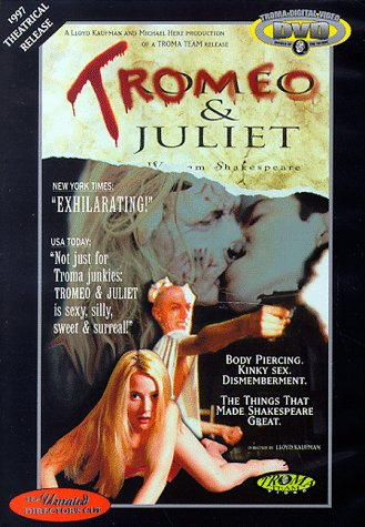 Tromeo and Juliet