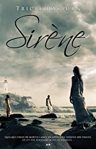 Sirène - 1 par Tricia Rayburn