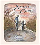 Anna's Corn, Barbara Santucci, 0802851193