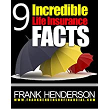 9 Incredible Life Insurance Facts