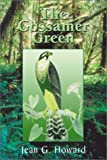 The Gossamer Green, Jean H. Wadsworth, 0887391915