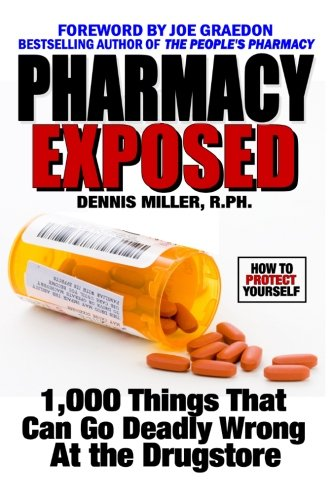 Download Pharmacy Exposed: 1,000 Things That Can Go Deadly Wrong At the Drugstore ebook