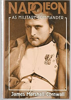 Napoleon: As Military Commander