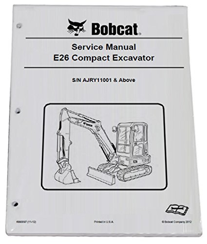 Bobcat E26 Compact Excavator Repair Workshop Service Manual - Part Number # 6990097 by Bobcat (Image #1)