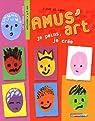 Amus'art : Je peins, je crée par Zique