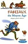 Fabliaux du Moyen Age par Guillaumond