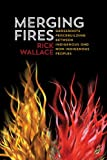 Merging Fires: Grassroots Peacebuilding Between Indigenous and Non-Indigenous Peoples