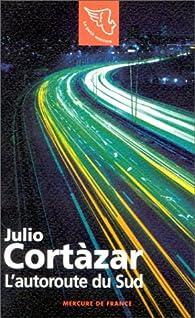 L'Autoroute du sud par Julio Cortázar