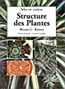 Structure des plantes par Bryan G. Bowes