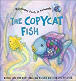 Le Copycat Fish, Based on Books by Pfister, 1590140184