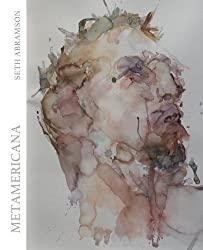 Metamericana 1st edition by Abramson, Seth (2015) Paperback