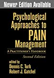 img - for Psychological Approaches to Pain Management, Second Edition: A Practitioner's Handbook book / textbook / text book