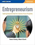 Entrepreneurism : Exploring Entrepreneurship from a Business Process Perspective, Duening, Thomas N. and Sherrill, William W., 1592602517