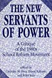 The New Servants of Power, , 0275936023
