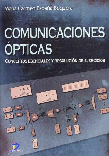 Descargar Libro Comunicaciones ópticas: Conceptos Esenciales Y Resolución De Ejercicios María Carmen España Boquera