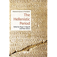 The Hellenistic Period: Historical Sources in Translation (Blackwell Sourcebooks in Ancient History Book 1)