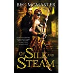 Of Silk and Steam (London Steampunk) 6