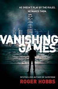 Vanishing Games by Roger Hobbs (2015-07-09)