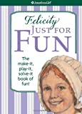 Felicity Just for Fun, Jodi Goldberg, 1593696167