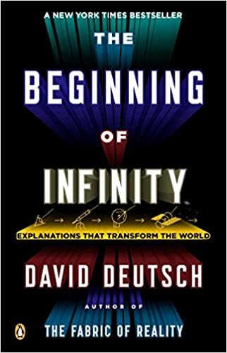 image for The Beginning of Infinity: Explanations That Transform the World
