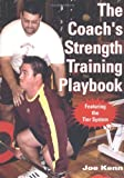 The Coach's Strength Training Playbook, Joe Kenn, 1585188697